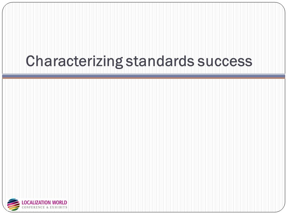 Characterizing standards success