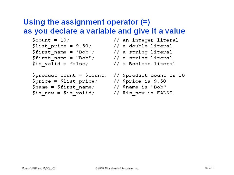 Murach's PHP and MySQL, C2© 2010, Mike Murach & Associates, Inc.Slide 10