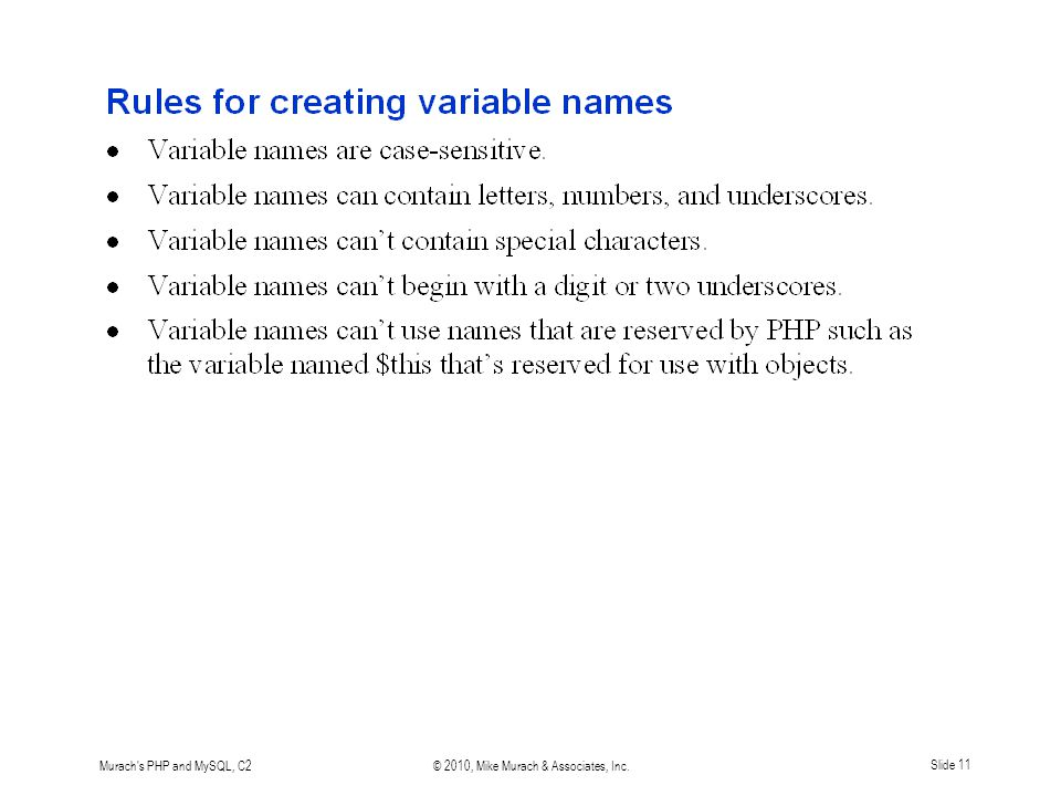 Murach's PHP and MySQL, C2© 2010, Mike Murach & Associates, Inc.Slide 11