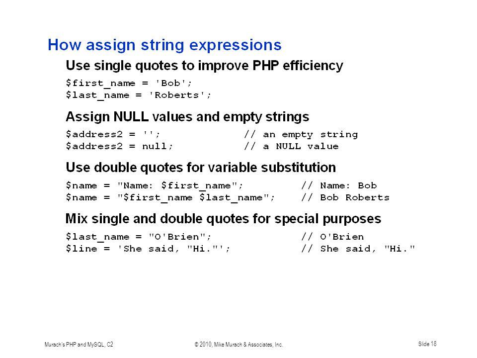 Murach's PHP and MySQL, C2© 2010, Mike Murach & Associates, Inc.Slide 18