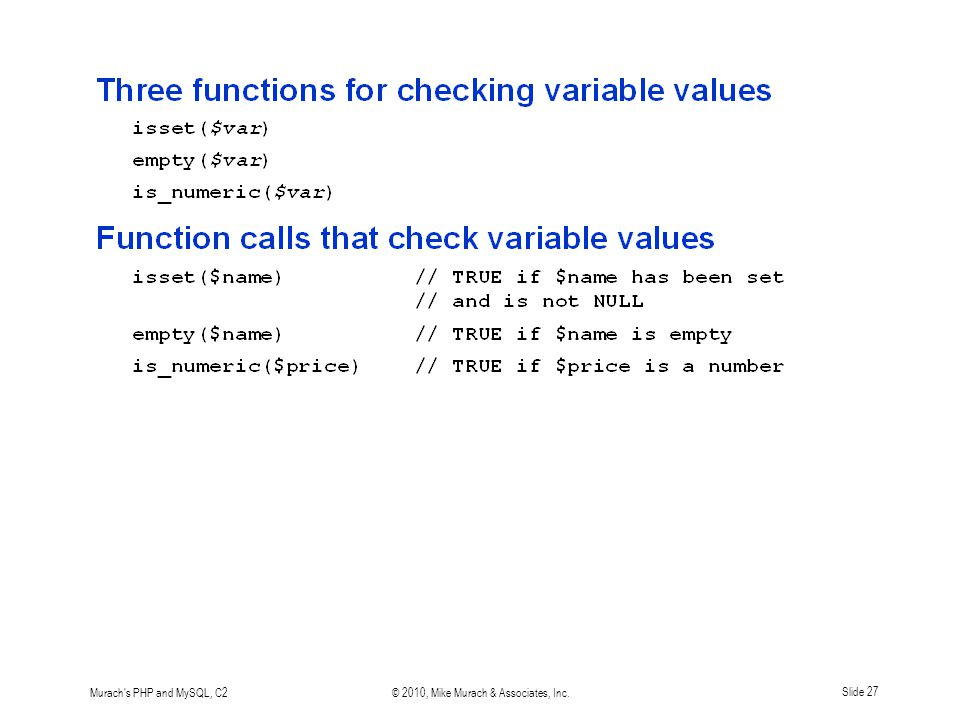 Murach's PHP and MySQL, C2© 2010, Mike Murach & Associates, Inc.Slide 27