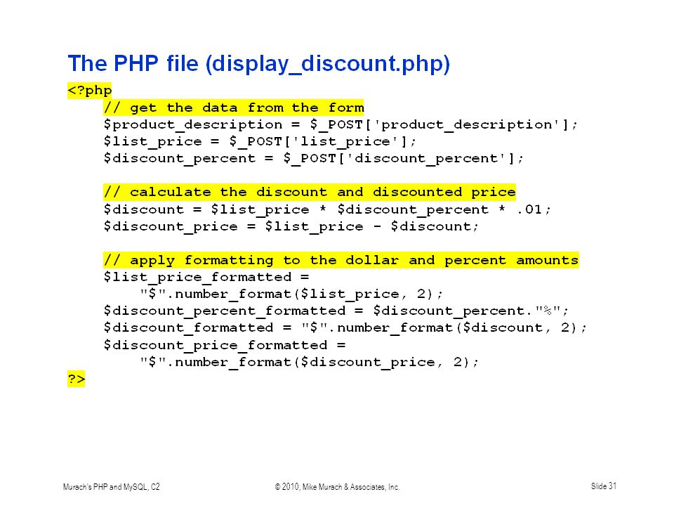 Murach's PHP and MySQL, C2© 2010, Mike Murach & Associates, Inc.Slide 31