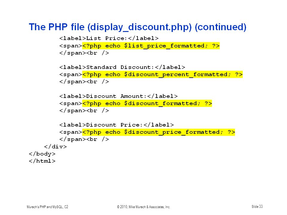 Murach's PHP and MySQL, C2© 2010, Mike Murach & Associates, Inc.Slide 33