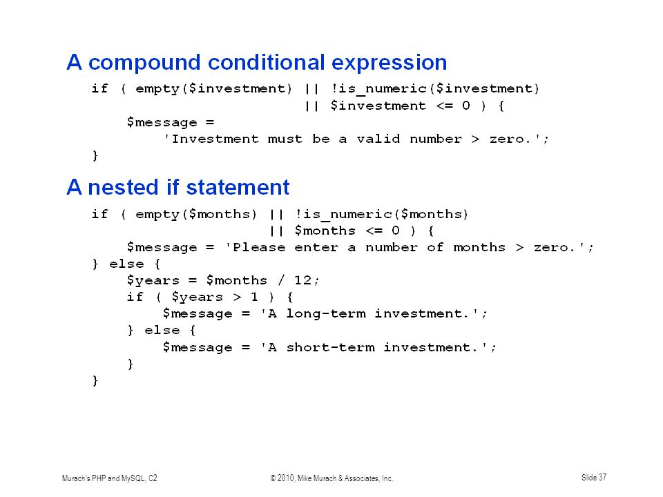 Murach's PHP and MySQL, C2© 2010, Mike Murach & Associates, Inc.Slide 37