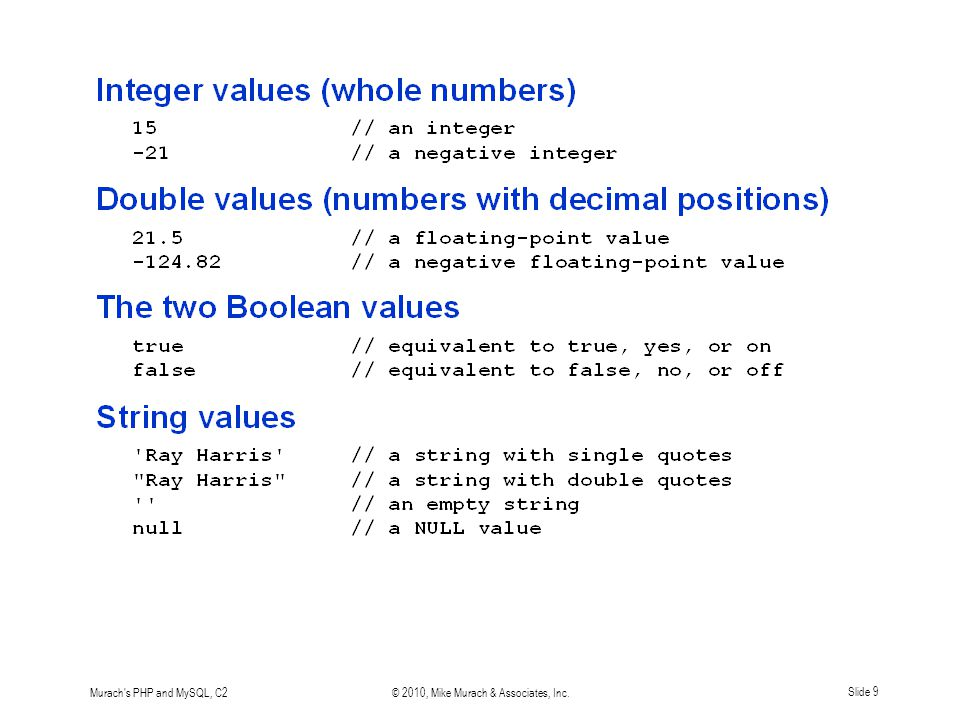 Murach's PHP and MySQL, C2© 2010, Mike Murach & Associates, Inc.Slide 9