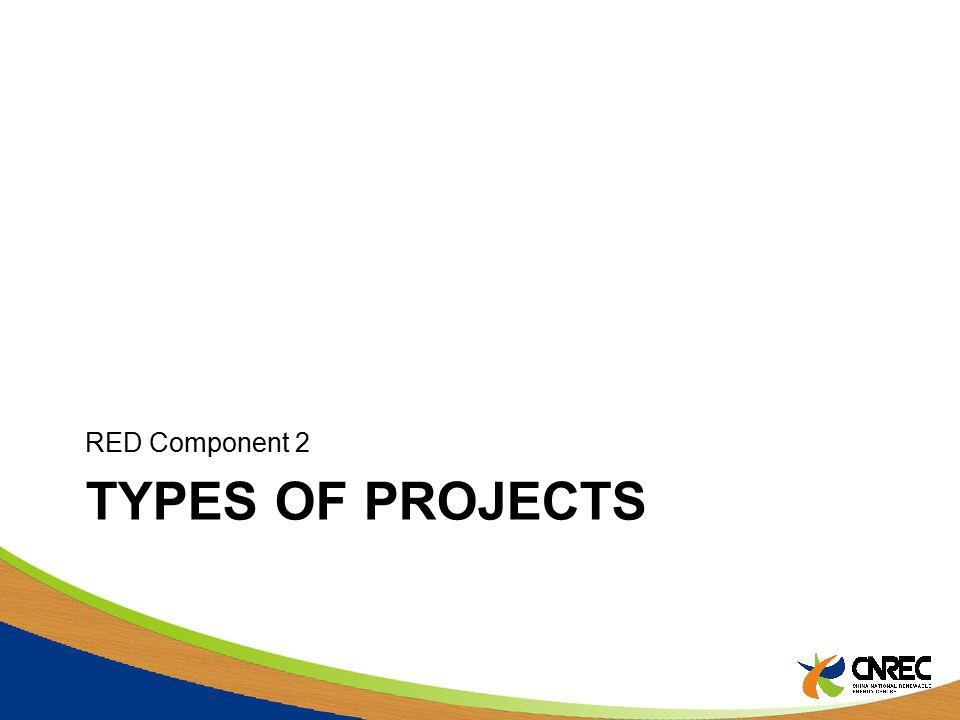 TYPES OF PROJECTS RED Component 2