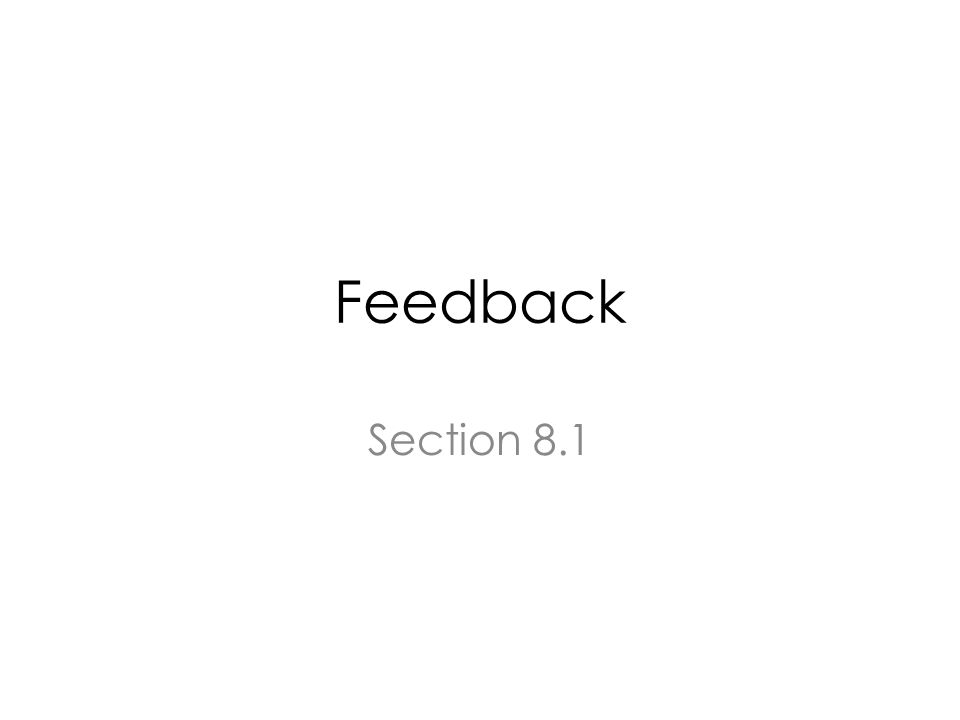 Feedback Section 8.1