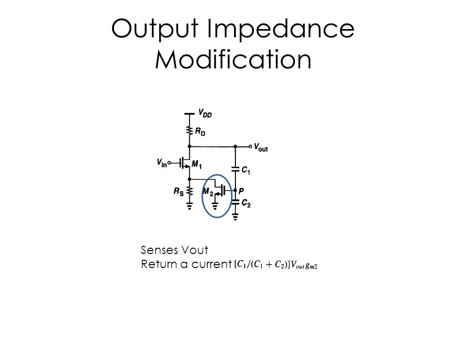 Output Impedance Modification Senses Vout Return a current