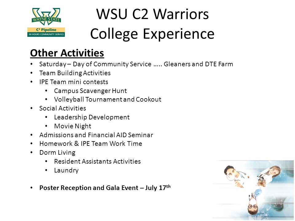 WSU C2 Warriors College Experience Other Activities Saturday – Day of Community Service …..