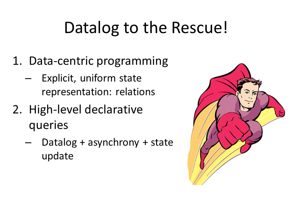 Datalog to the Rescue.