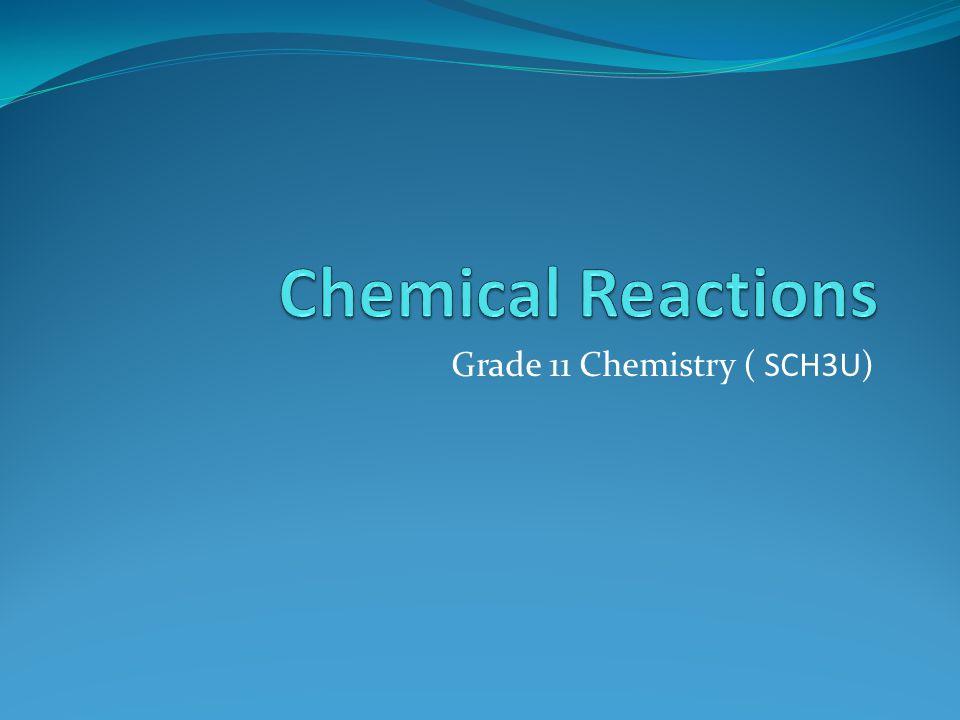 Grade 11 Chemistry ( SCH3U)