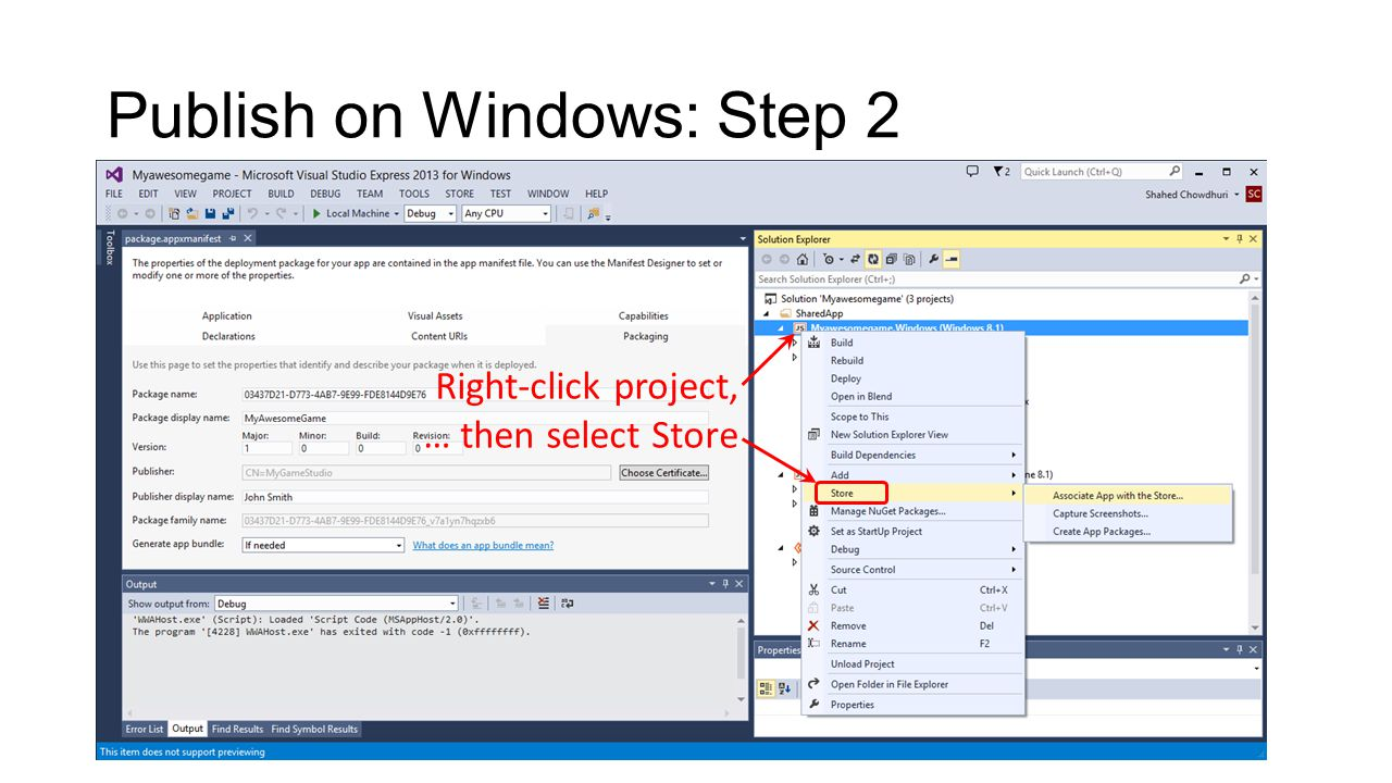 Publish on Windows: Step 2 Right-click project, … then select Store