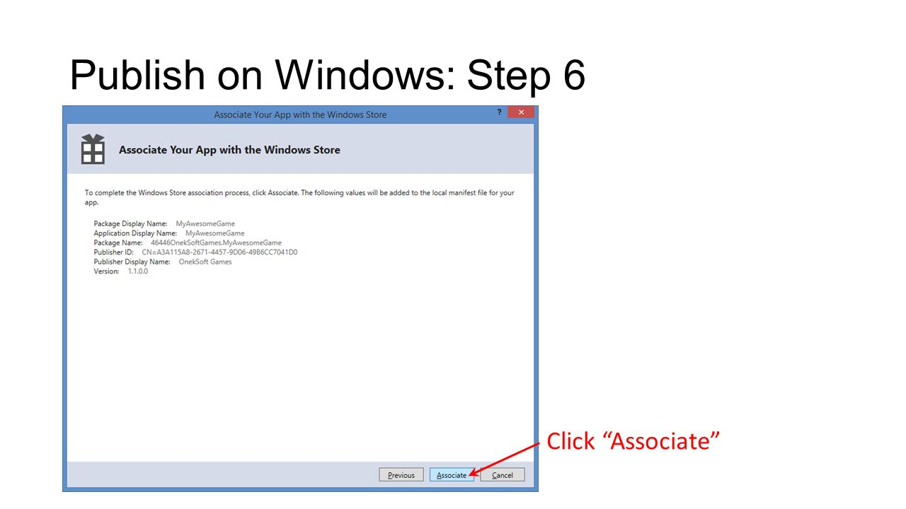 Publish on Windows: Step 6 Click Associate