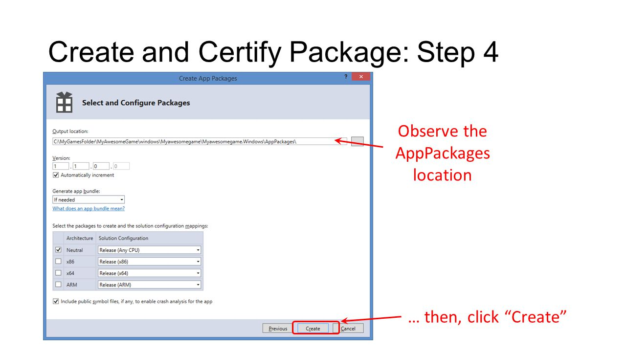 Create and Certify Package: Step 4 … then, click Create Observe the AppPackages location