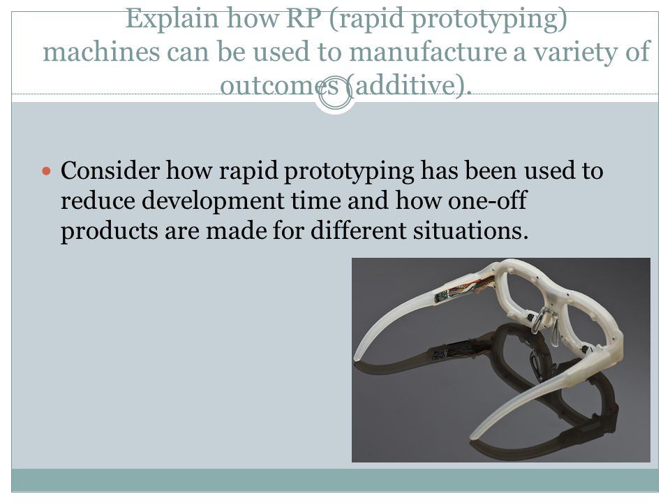 Explain a situation in which it would be advantageous to use subtractive or additive manufacturing when making a product.