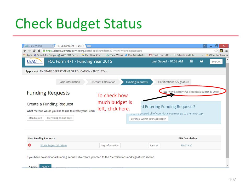Check Budget Status 107 To check how much budget is left, click here.
