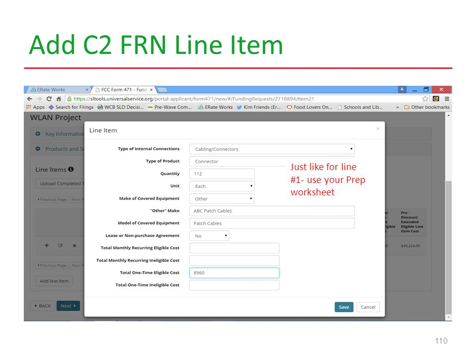 Add C2 FRN Line Item 110 Just like for line #1- use your Prep worksheet