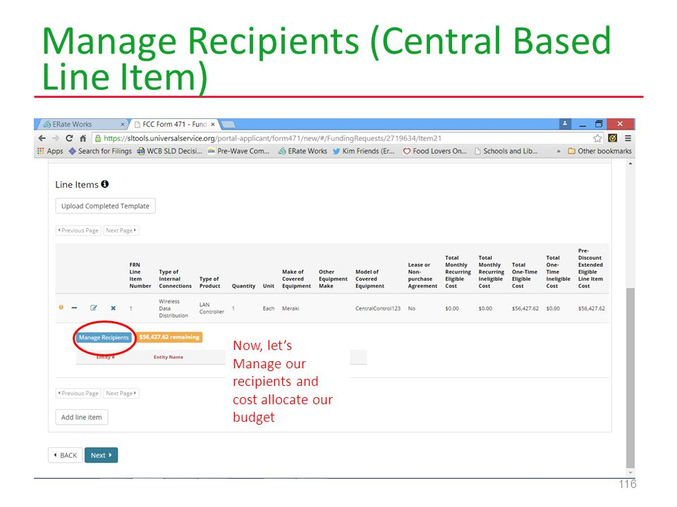 Manage Recipients (Central Based Line Item) 116 Now, let's Manage our recipients and cost allocate our budget