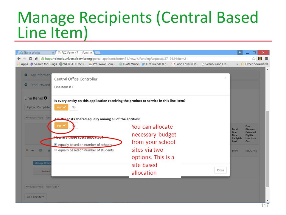 Manage Recipients (Central Based Line Item) 117 You can allocate necessary budget from your school sites via two options.