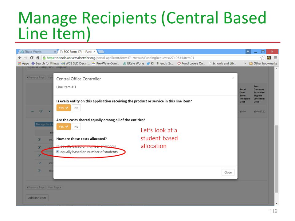 Manage Recipients (Central Based Line Item) 119 Let's look at a student based allocation