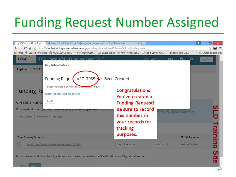 Funding Request Number Assigned 42 Congratulations.
