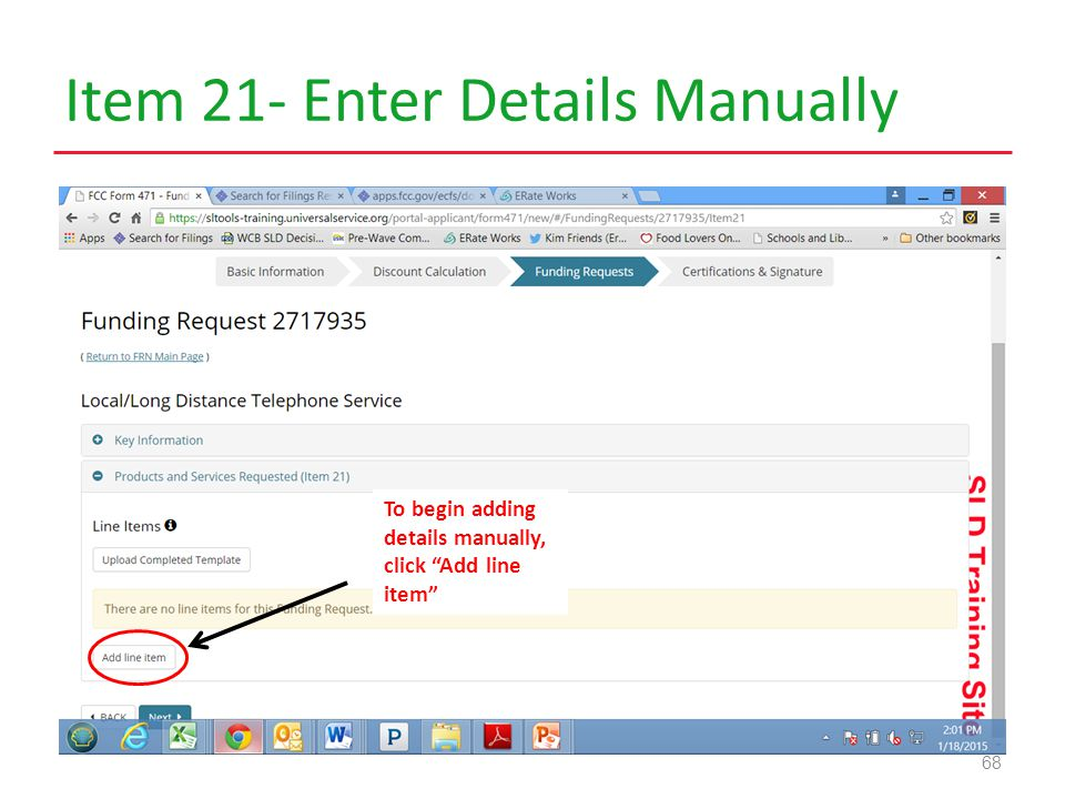 Item 21- Enter Details Manually 68 To begin adding details manually, click Add line item