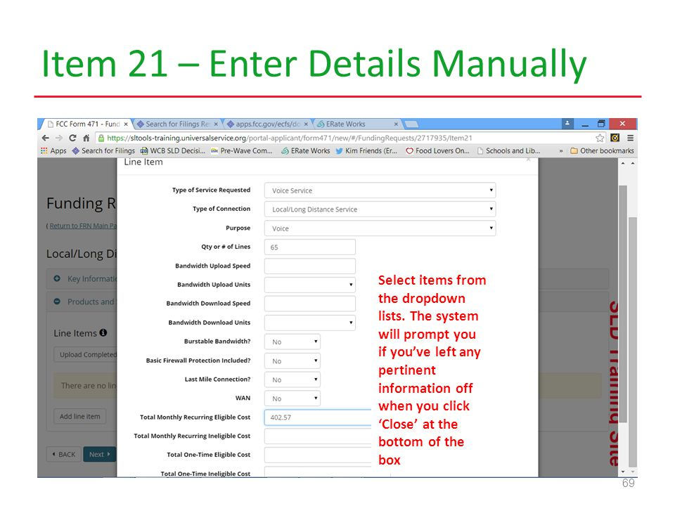 Item 21 – Enter Details Manually 69 Select items from the dropdown lists.
