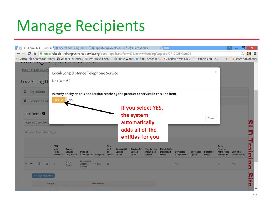 Manage Recipients 72 If you select YES, the system automatically adds all of the entities for you