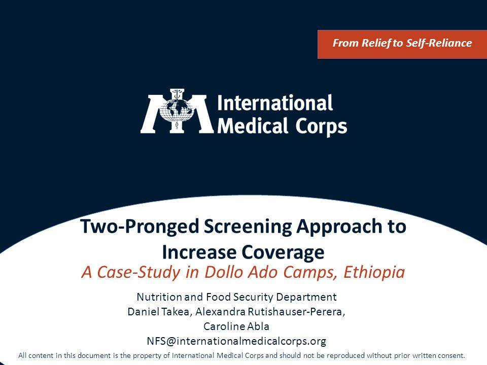 Two-Pronged Screening Approach to Increase Coverage A Case-Study in Dollo Ado Camps, Ethiopia From Relief to Self-Reliance Nutrition and Food Security