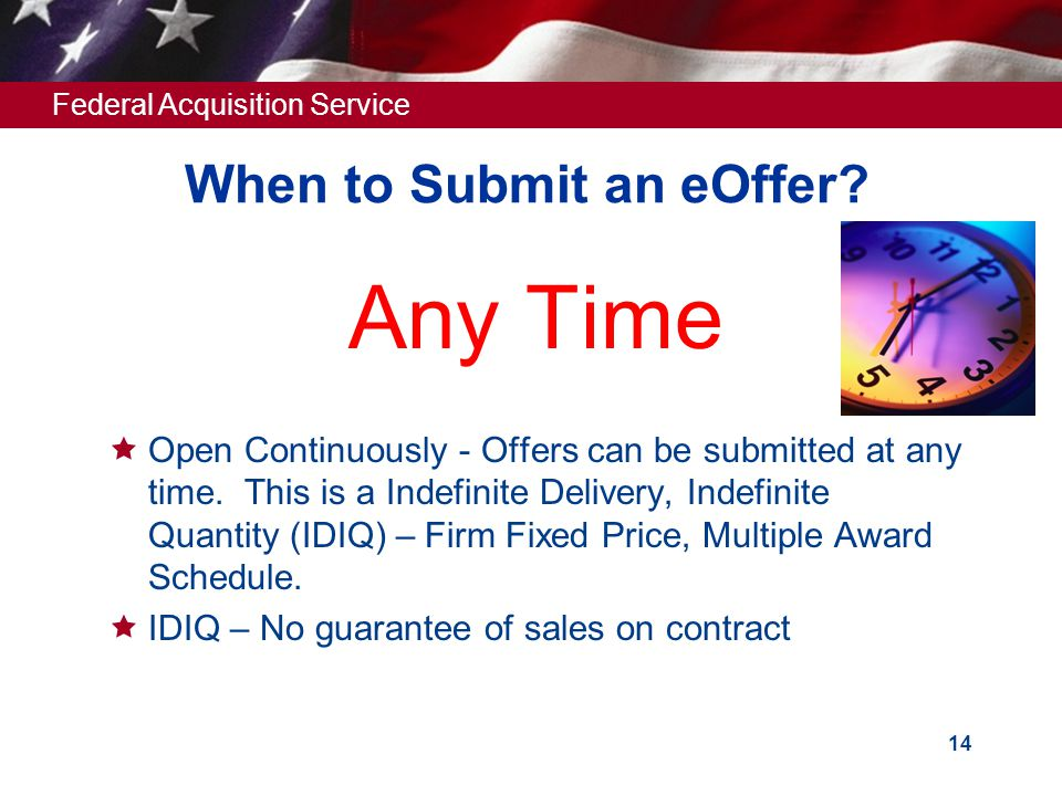 Federal Acquisition Service 13 WHERE TO FIND AUTOMOTIVE SOLICITATIONS? Access FEDERAL BUSINESS OPPORTUNITIES @ FedBizOpps (FBO): www.fedbizopps.gov or