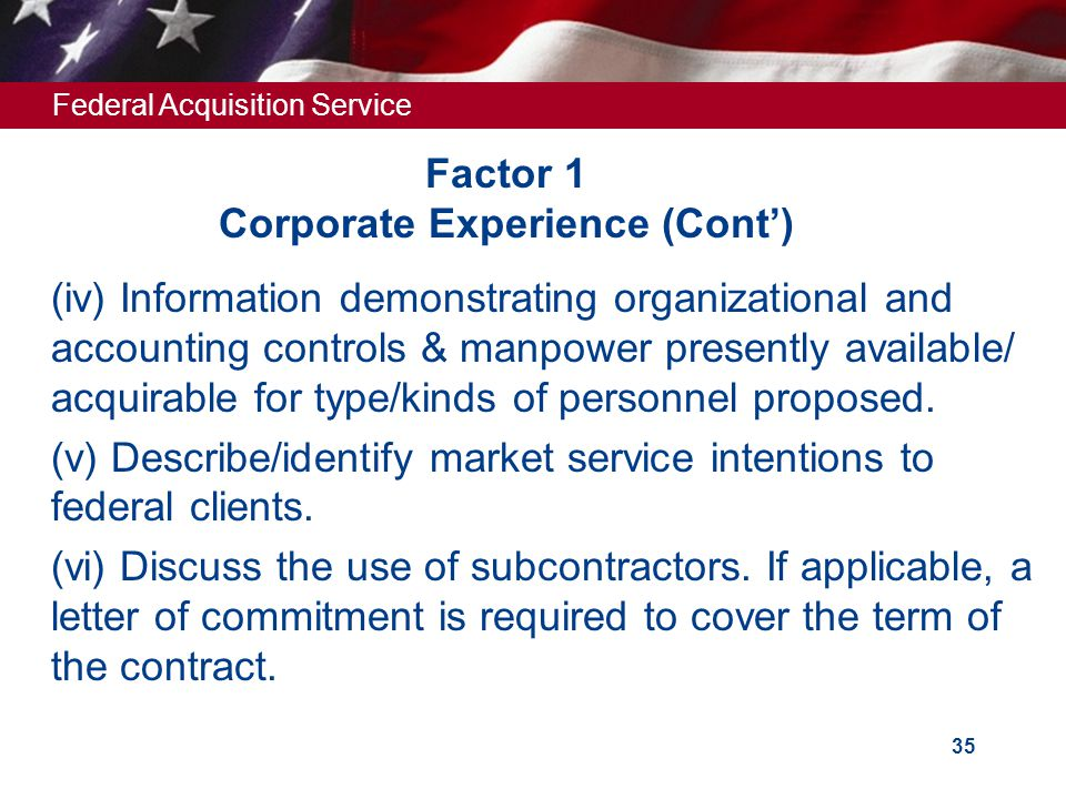 Federal Acquisition Service 34 Factor 1 Corporate Experience (Page limit - 2)  Narrative - Company's Corporate Experience in all services provided un