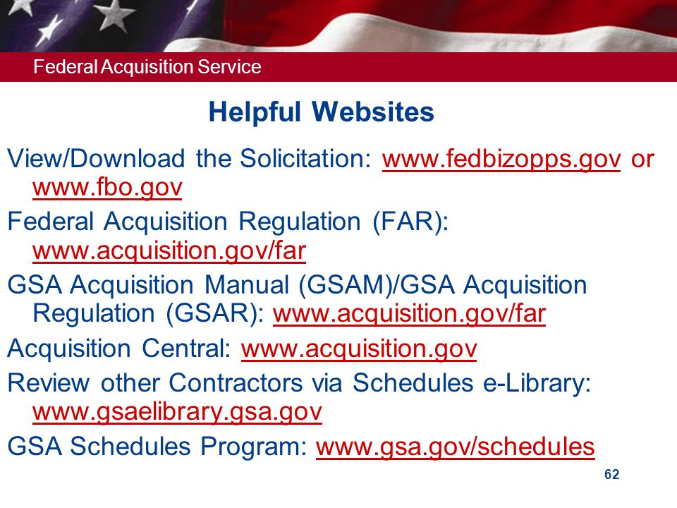 Federal Acquisition Service 61 Marketing Your Contract (Cont')  Office of Marketing – about Market Policy and Planning (FMP): http://insite.fas.gsa.g