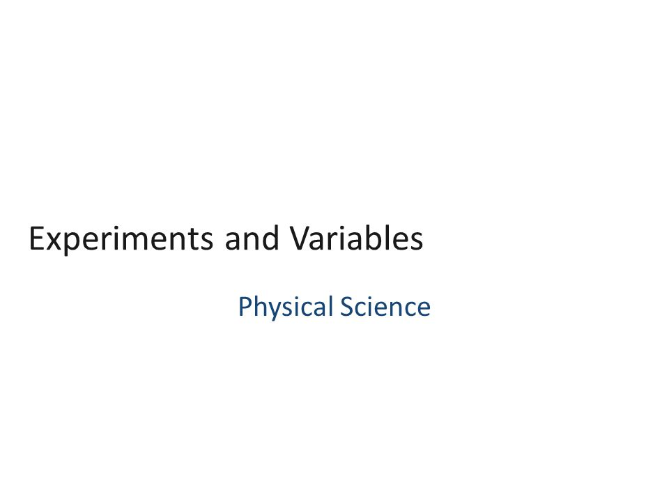C2 Experiments and Variables Supplies: Pencil and paper Standards: – 9b) Evaluate the accuracy and reproducibility of data.