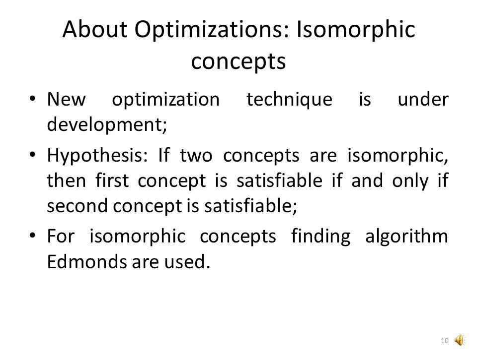 (C11 ⊔ C12) ⊓ (C21 ⊔ C22) ⊓ (C31 ⊔ C32) ⊓ ( ¬ C11 ⊔ ¬ C21) ⊓ ( ¬ C11 ⊔ ¬ C31) ⊓ ( ¬ C21 ⊔ ¬ C31) ⊓ ( ¬ C12 ⊔ ¬ C22) ⊓ ( ¬ C12 ⊔ ¬ C32) ⊓ ( ¬ C22 ⊔ ¬ C32) About Optimizations: Bron-Kerbosch 9 C11 C12 C21 C22 C31 C32