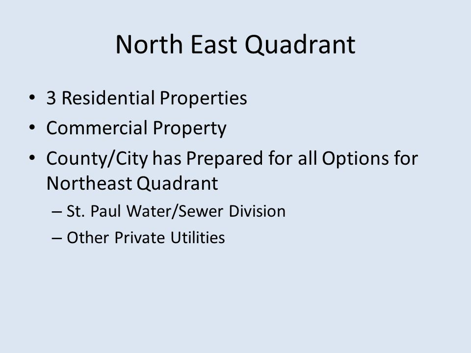 North East Quadrant 3 Residential Properties Commercial Property County/City has Prepared for all Options for Northeast Quadrant – St.
