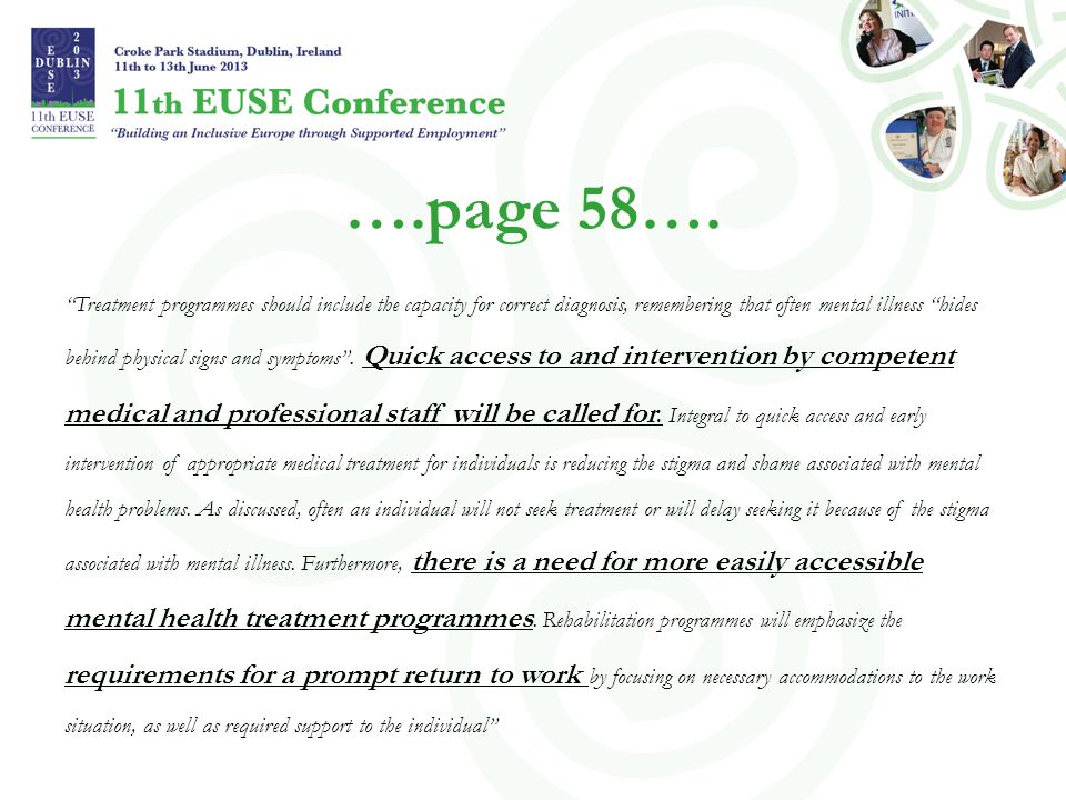 """….page 58…. """"Treatment programmes should include the capacity for correct diagnosis, remembering that often mental illness """"hides behind physical sign"""