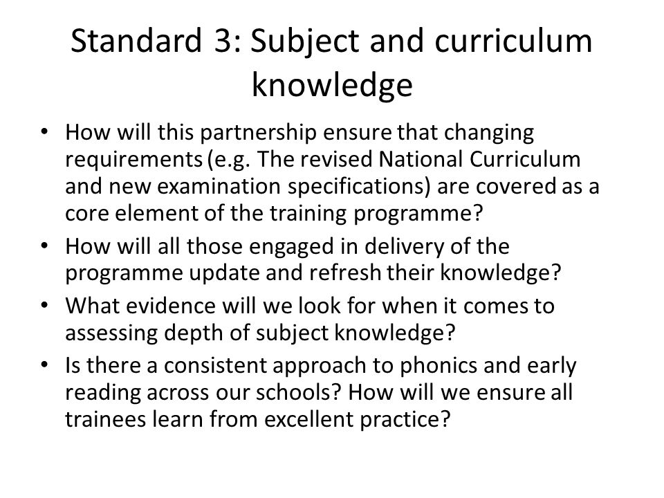 Standard 4: Plan and teach well- structured lessons How will the early years practitioners in our partnership work together to interpret this standard.