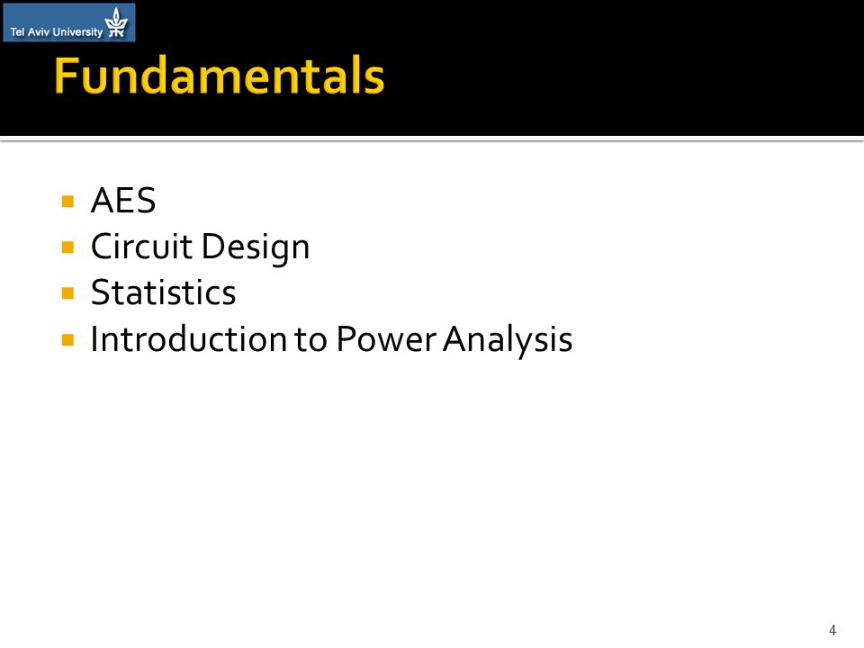  AES  Circuit Design  Statistics  Introduction to Power Analysis 4