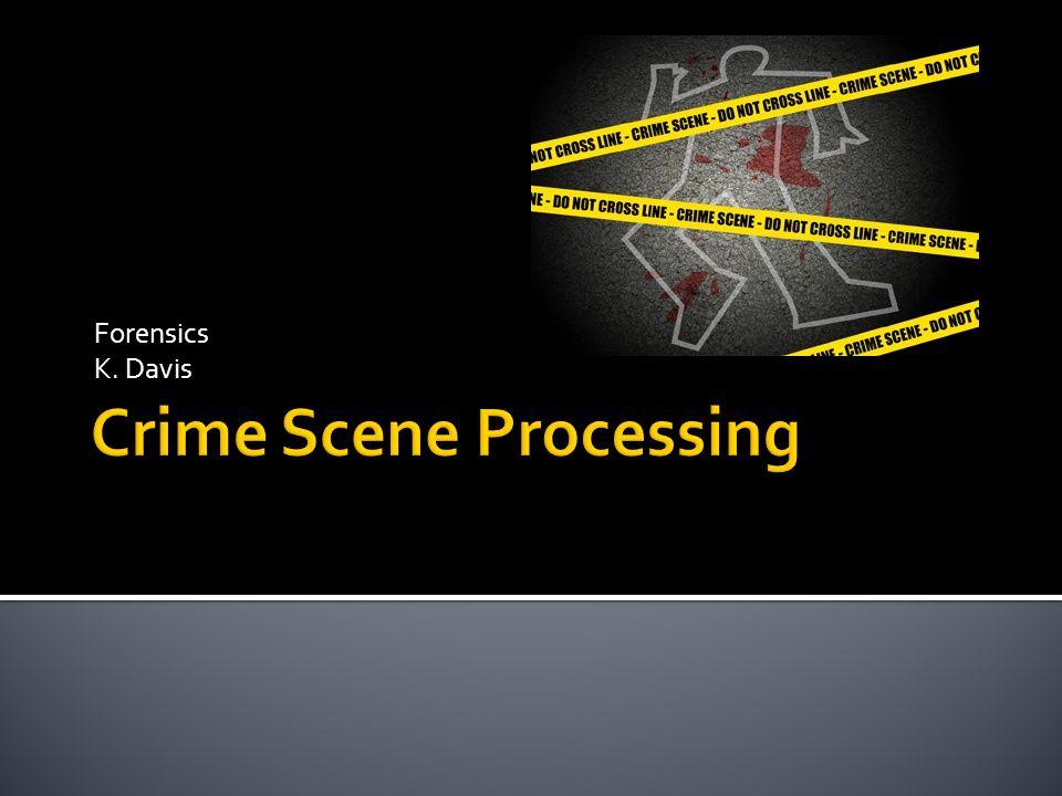 Forensics K. Davis
