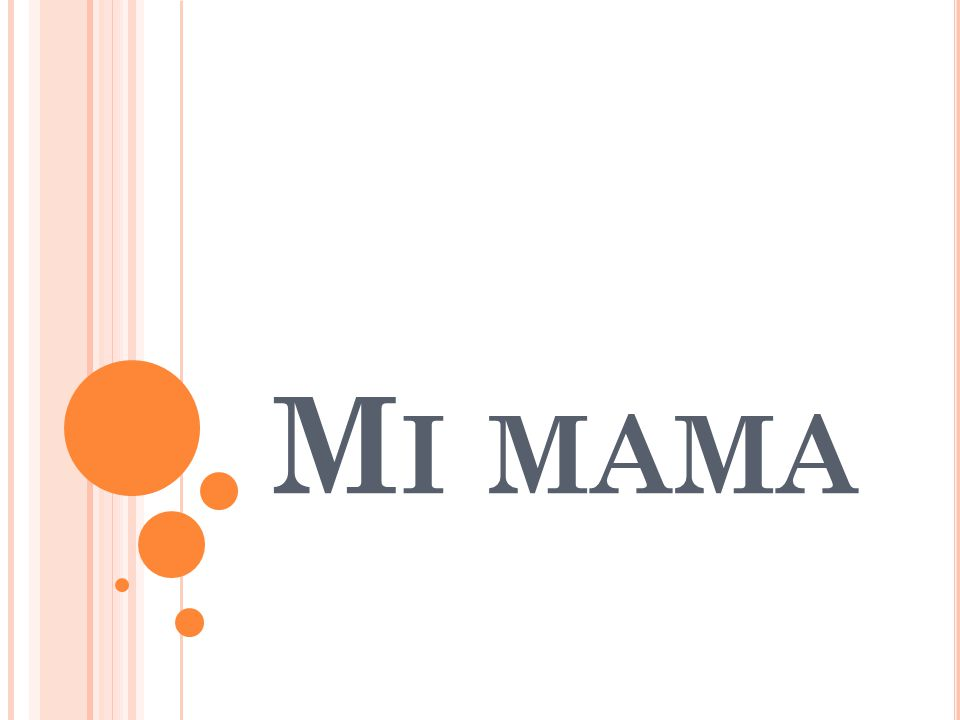 M I MAMA