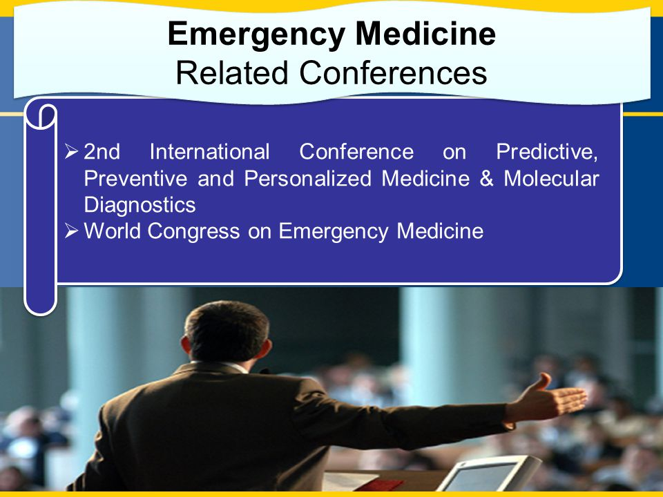  2nd International Conference on Predictive, Preventive and Personalized Medicine & Molecular Diagnostics  World Congress on Emergency Medicine  2nd International Conference on Predictive, Preventive and Personalized Medicine & Molecular Diagnostics  World Congress on Emergency Medicine Emergency Medicine Related Conferences