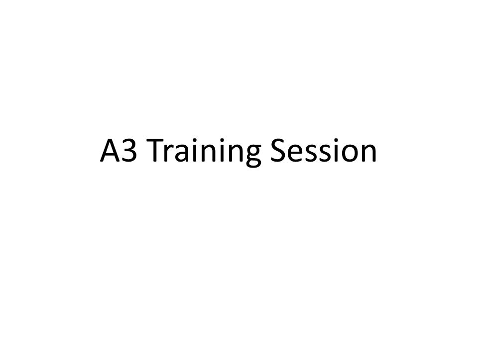 A3 Training Session