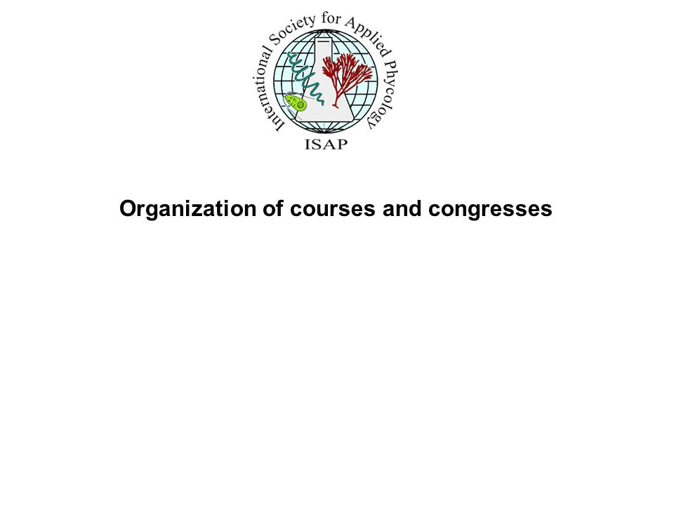 Organization of courses and congresses