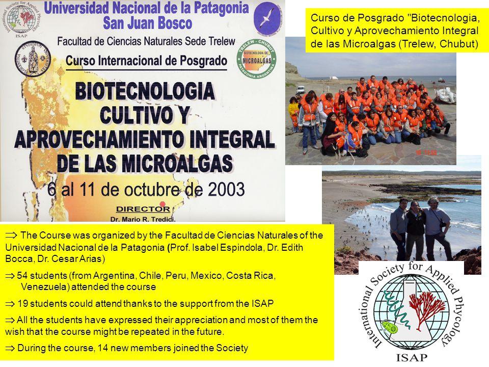  The Course was organized by the Facultad de Ciencias Naturales of the Universidad Nacional de la Patagonia (Prof.
