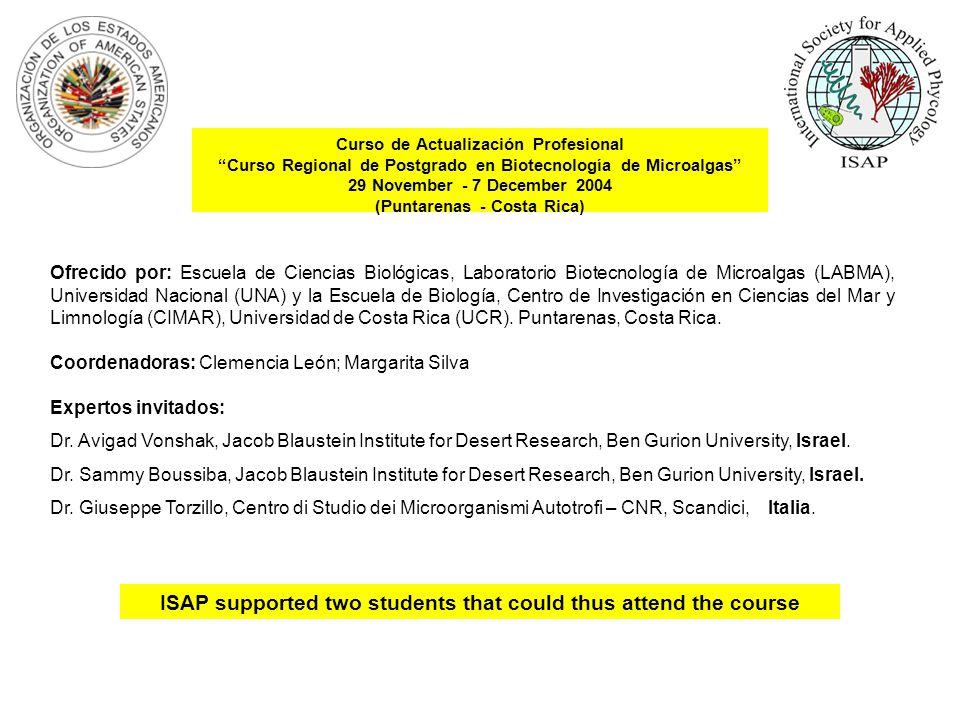 Ofrecido por: Escuela de Ciencias Biológicas, Laboratorio Biotecnología de Microalgas (LABMA), Universidad Nacional (UNA) y la Escuela de Biología, Centro de Investigación en Ciencias del Mar y Limnología (CIMAR), Universidad de Costa Rica (UCR).