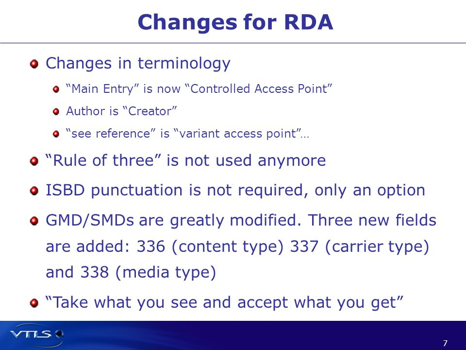 8 8 Changes in RDA cont.Bible headings will not include O.T or N.T.