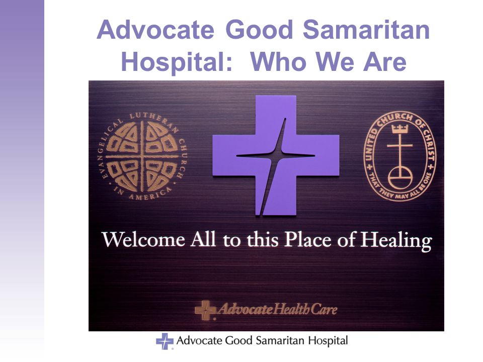 Advocate Good Samaritan Hospital: Who We Are