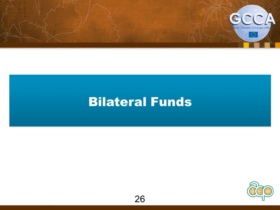 Bilateral Funds 26