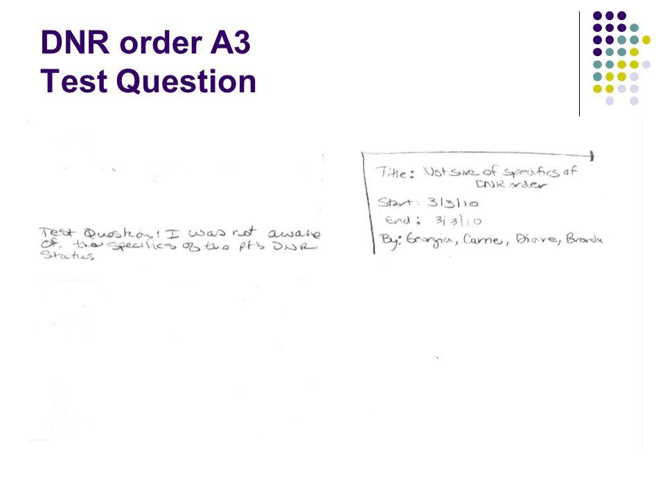 DNR order A3 Test Question