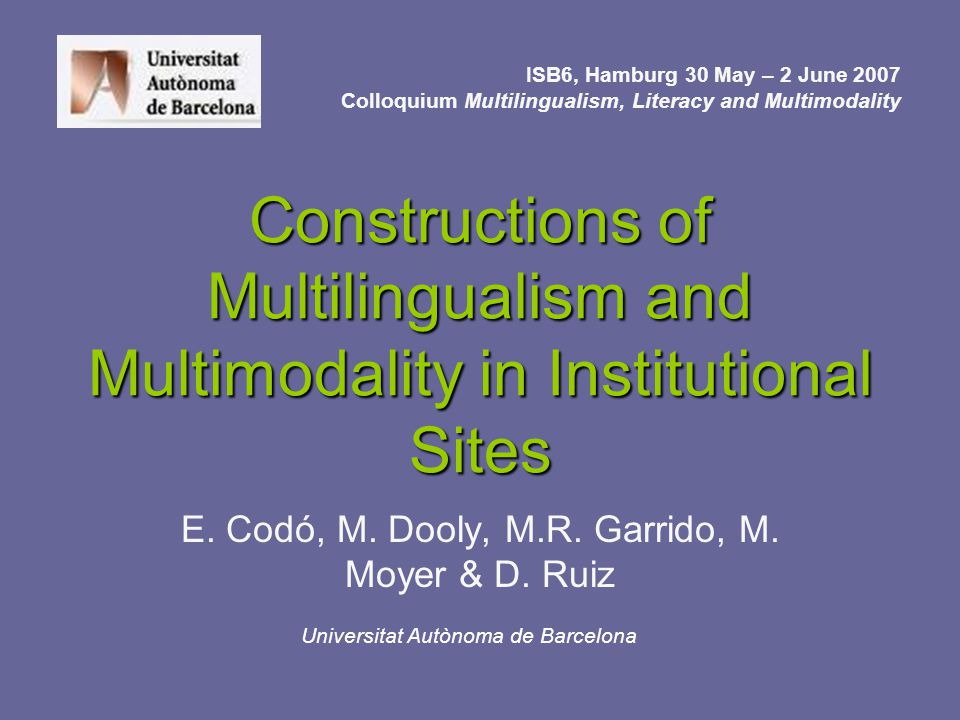 Constructions of Multilingualism and Multimodality in Institutional Sites E.